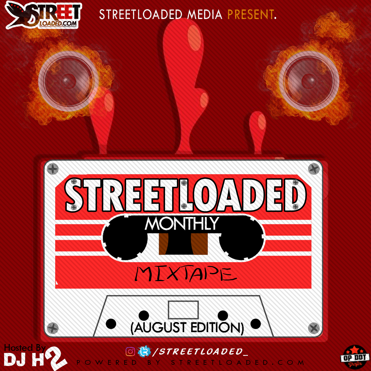 Mixtape: Deejay H2 - Streetloaded Monthly Mix (August Edition