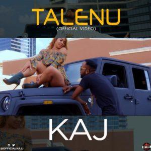 VIDEO : KAJ – Talenu (Official Video)