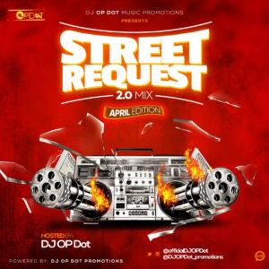HOTMIX!: DJ OP Dot – Street Request 2.0 Mix (April Edition)