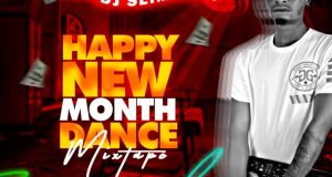 Dj Slimfaze - Happy New Month Dance Mixtape