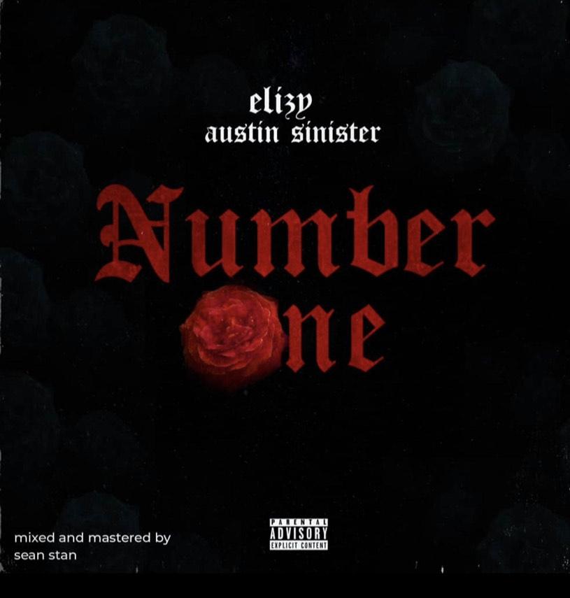 Elizy Ft. Austin Sinister – Number One